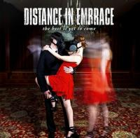 Distance In Embrace - The Best Is Yet To Come [EP]